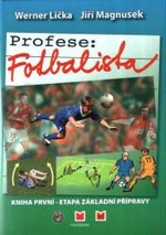 recenze-profese-fotbalista-etapa-zakladni-pipravy