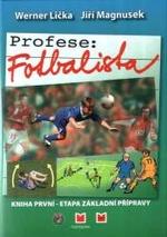 recenze-profese-fotbalista-etapa-zakladni-pipravy